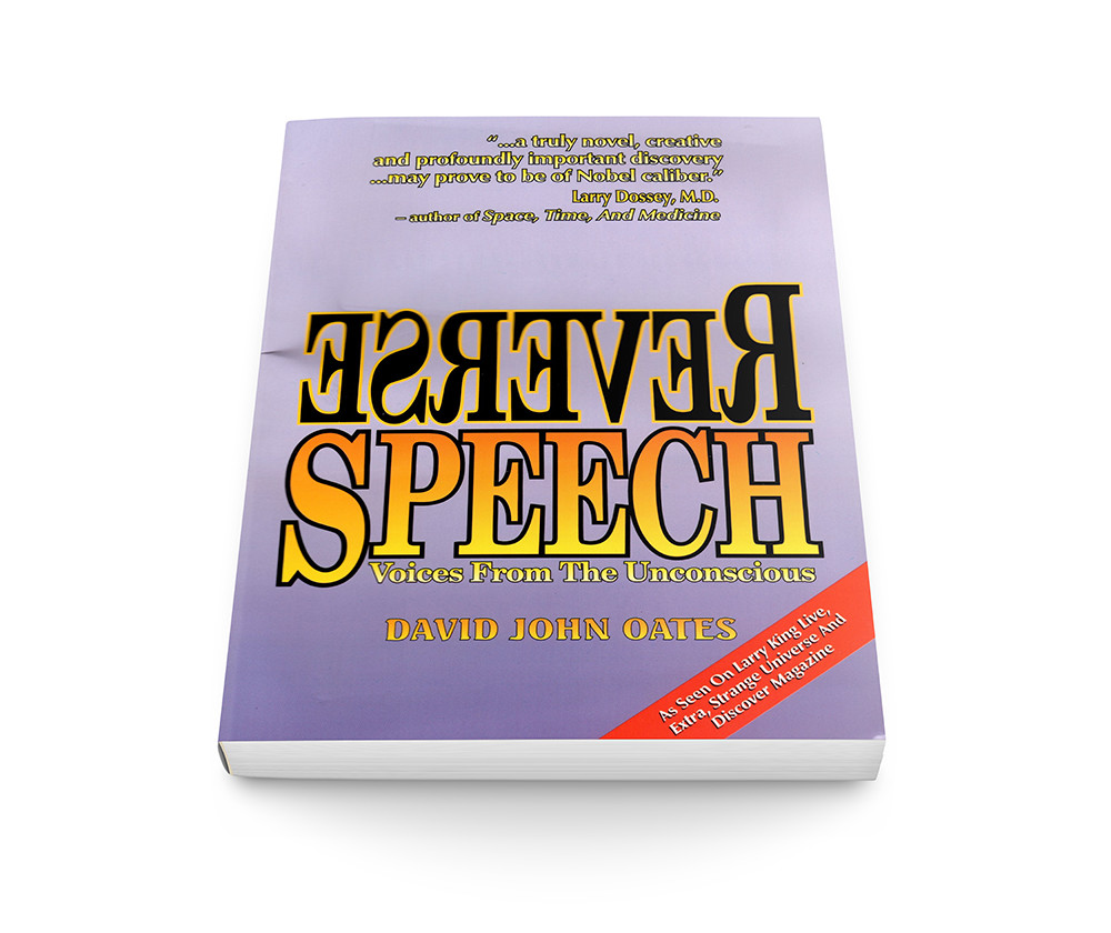 Reverse Speech: Voices From The Unconscious